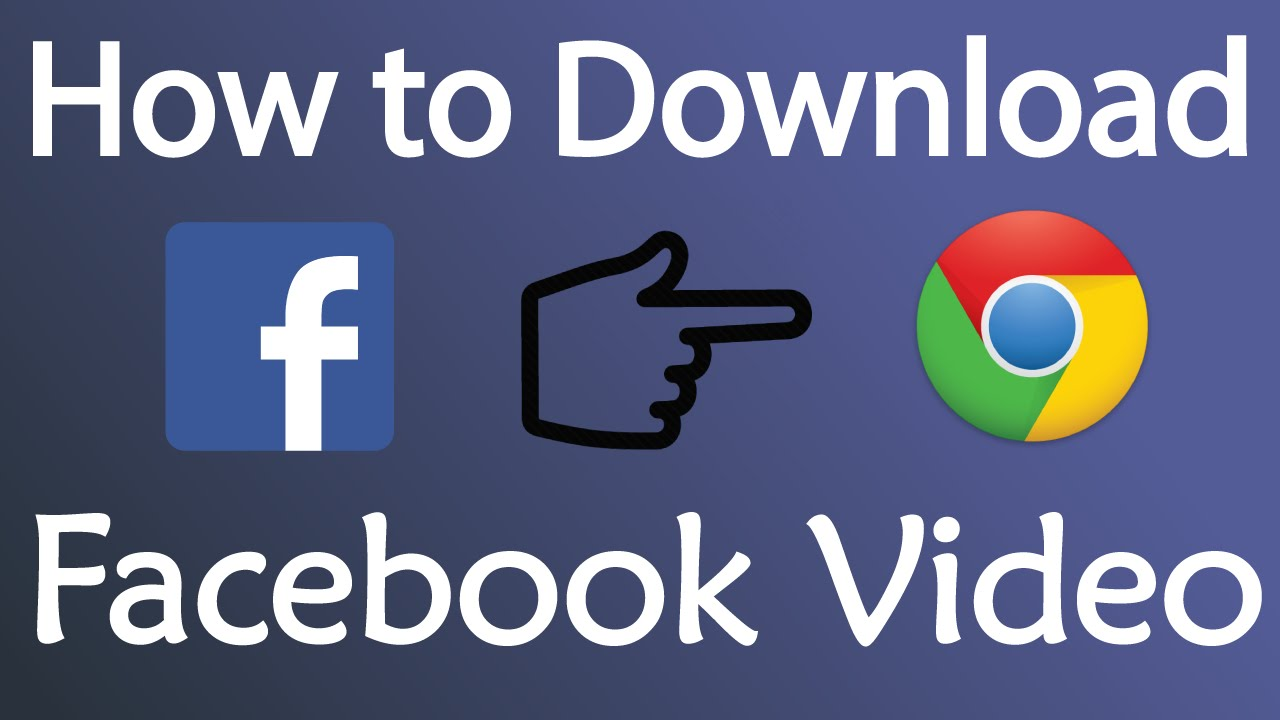 The Best Ways to Download Facebook Videos - Quick Web Tips